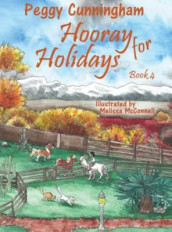 Hooray for Holidays Book 4 av Peggy Cunningham (Innbundet)