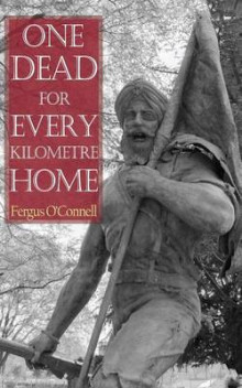 One Dead for Every Kilometre Home av Fergus O'Connell (Heftet)