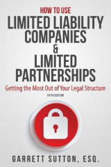 Omslag - How to Use Limited Liability Companies & Limited Partnerships