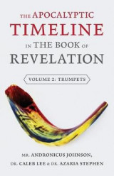 Omslag - The Apocalyptic Timeline in the Book of Revelation