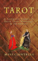 Omslag - Tarot - A Complete Course in Basic Tarot Meanings and Techniques