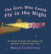 The Girls Who Could Fly in the Night - av Maya Cointreau (Innbundet)