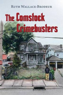 The Comstock Crimebusters av Ruth Wallace-Brodeur (Heftet)