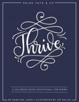Omslag - Thrive: A Coloring Book Devotional for Moms (Journaling and Creative Worship)