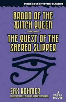 Brood of the Witch Queen / The Quest of the Sacred Slipper av Sax Rohmer (Heftet)