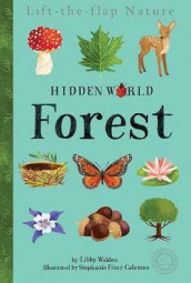 Hidden World: Forest av Libby Walden (Innbundet)