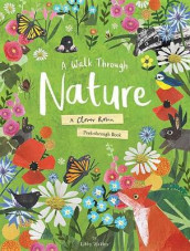 A Walk Through Nature av Libby Walden (Innbundet)