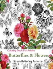 Butterflies and Flowers av Adult Coloring Books og Coloring Books (Heftet)
