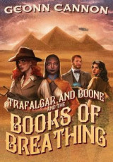 Omslag - Trafalgar & Boone and the Books of Breathing