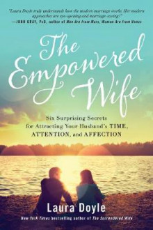 The Empowered Wife av Laura Doyle (Heftet)