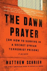 Omslag - The Dawn Prayer (Or How to Survive in a Secret Syrian Terrorist Prison)