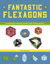 Fantastic Flexagons av Nick Robinson (Heftet)