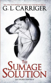 The Sumage Solution av G L Carriger og Gail Carriger (Heftet)