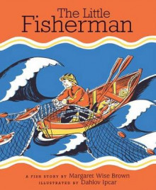 The Little Fisherman av Margaret Wise Brown (Heftet)