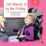 Omslag - OE Wants It to Be Friday