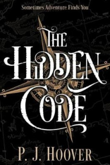 The Hidden Code av P J Hoover (Heftet)