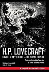 Fungi from Yuggoth - The Sonnet Cycle av Finn J D John og H P Lovecraft (Innbundet)