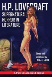 Supernatural Horror in Literature av Finn J D John og H P Lovecraft (Innbundet)