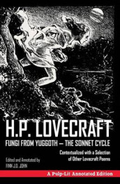 Fungi from Yuggoth, the Sonnet Cycle av Finn J D John og H P Lovecraft (Heftet)