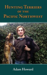 Omslag - Hunting Terriers of the Pacific Northwest