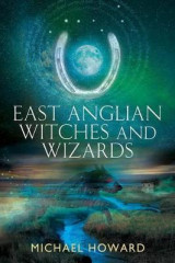 Omslag - East Anglian Witches and Wizards