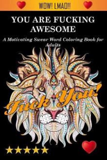 You Are Fucking Awesome av Adult Coloring Books, Coloring Books for Adults og Adult Colouring Books (Heftet)