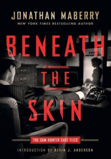 Beneath the Skin av Jonathan Maberry (Innbundet)