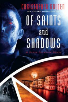 Of Saints and Shadows av Christopher Golden (Heftet)