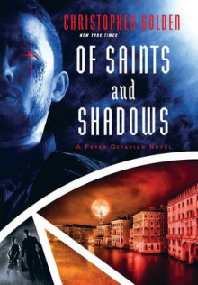 Of Saints and Shadows av Christopher Golden (Innbundet)