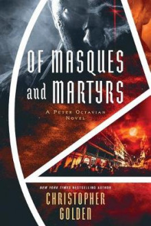 Of Masques and Martyrs av Christopher Golden (Heftet)