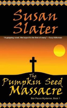 The Pumpkin Seed Massacre av Susan Slater (Heftet)