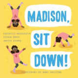 Omslag - Madison, Sit Down!