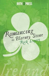 Omslag - Romancing the Blarney Stone