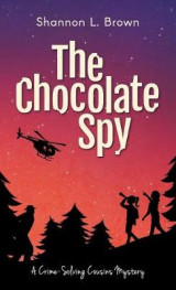 Omslag - The Chocolate Spy
