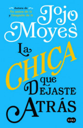 La Chica Que Dejaste Atras/The Girl You Left Behind av Jojo Moyes (Heftet)