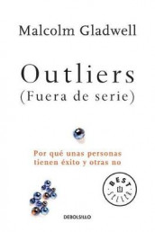 Outliers (Fuera de Serie)/Outliers: The Story of Success av Malcolm Gladwell (Heftet)