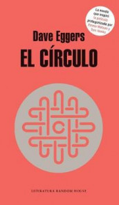 El circulo / The Circle av Dave Eggers (Heftet)