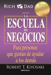 La Escuela de Negocios: Para Personas Que Gustan de Ayudar a Los Dem s / The Bus Iness School for People Who Like Helping People av Robert T Kiyosaki (Heftet)