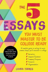 Omslag - The 5 Essays You Must Master to Be College Ready