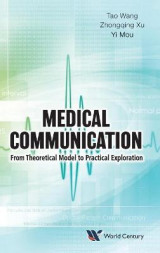 Omslag - Medical Communication: From Theoretical Model To Practical Exploration