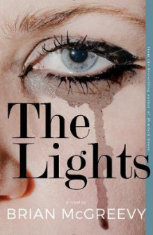 The Lights av Brian McGreevy (Heftet)