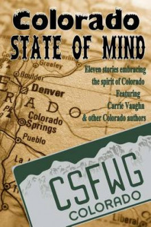 Colorado State of Mind av A M Burns og Carrie Vaughn (Heftet)