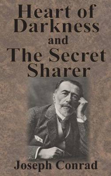 Heart of Darkness and the Secret Sharer av Joseph Conrad (Innbundet)