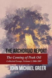 The Archdruid Report av John Michael Greer (Heftet)