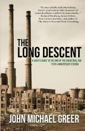 The Long Descent av John Michael Greer (Heftet)