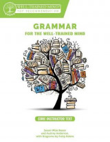Omslag - Grammar for the Well-Trained Mind: Core Instruct - A complete Course