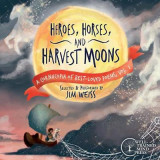 Omslag - Heroes, Horses, and Harvest Moons - A Cornucopia of Best-Loved Poems