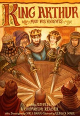 Omslag - King Arthur and His Knights - A Companion Reader with a Dramatization