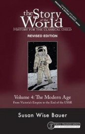Story of the World, Vol. 4 Revised Edition av Susan Wise Bauer (Heftet)