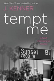 Tempt Me av J Kenner (Heftet)